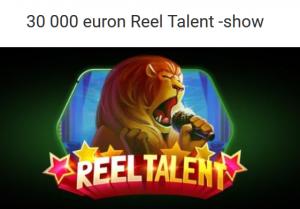 Unibet_Reel_Talent_30_000_euroa
