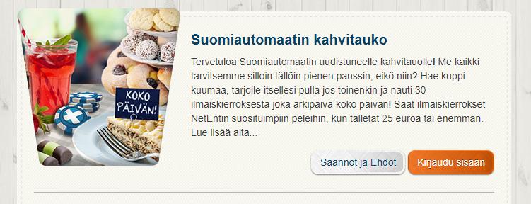 Suomiautomaatti kahvitauko 30 ilmaiskierrosta