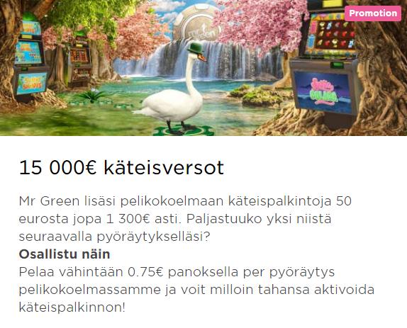 Mr Green jakaa yllättäen osia 15 000 eurosta